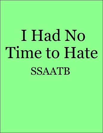 I Had No Time to Hate