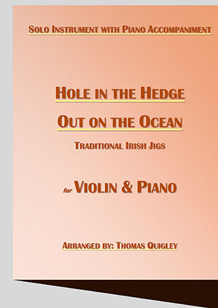 Hole in the Hedge/ Out on the Ocean