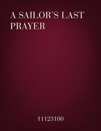A Sailor's Last Prayer