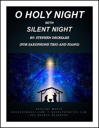 O Holy Night, with Silent Night