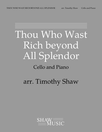 Thou Who Wast Rich beyond All Splendor