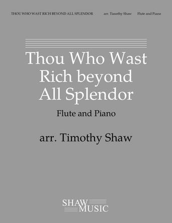 Thou Who Wast Rich beyond All Splendor Thumbnail