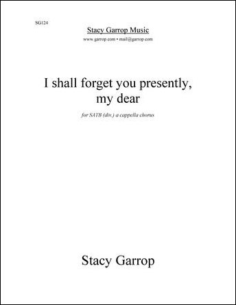 I Shall Forget You Presently, My Dear