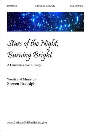 Stars of the Night, Burning Bright
