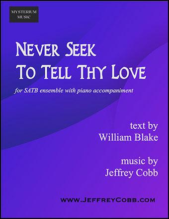 Never Seek To Tell Thy Love