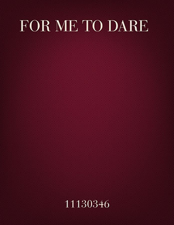 For Me To Dare