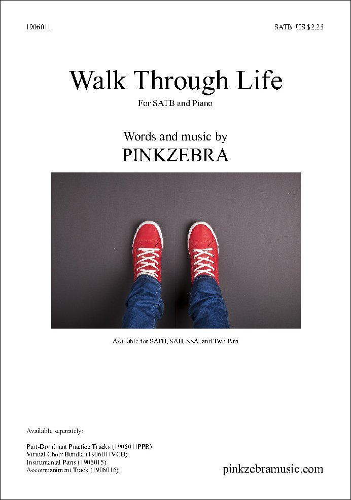 Walk Through Life choral sheet music
