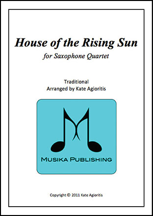 The House of the Rising Sun - for Saxophone Quartet