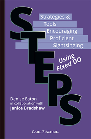 STEPS: Strategies and Tools Encouraging Proficient Sight Singing Using Fixed Do