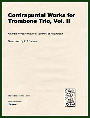 Contrapuntal Works for Trombone Trio, Vol. II