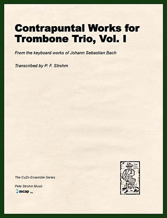 Contrapuntal Works for Trombone Trio, Vol. I