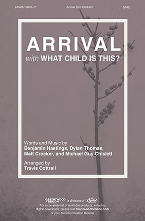 Arrival with What Child is This?