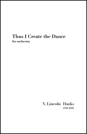 Thus I Create the Dance