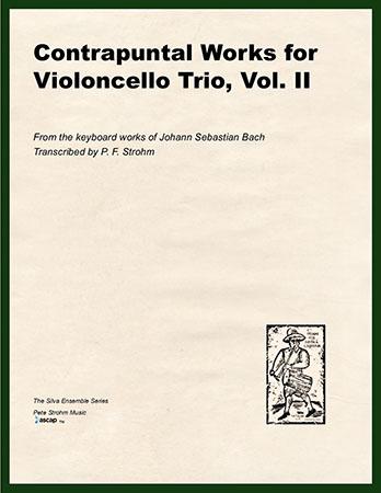 Contrapuntal Works for Violoncello Trio, Vol. II