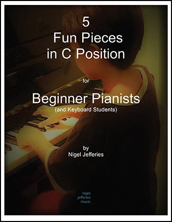 5 Fun Pieces in C Position for Beginner Pianists
