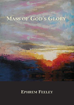 Mass of God's Glory