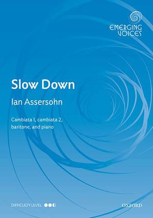 Slow Down