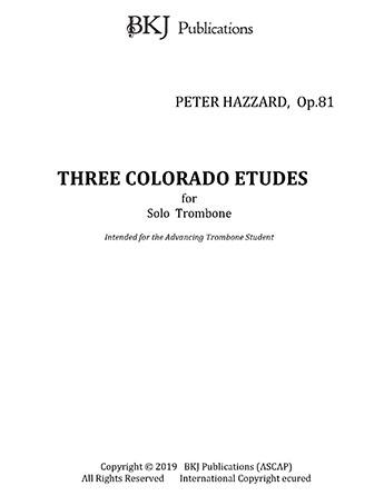 Three Colorado Etudes for Solo Trombone, Op.81