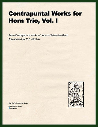 Contrapuntal Works for Horn Trio, Vol. I