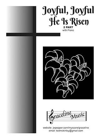 Joyful Joyful He Is Risen