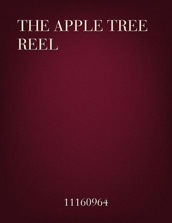The Apple Tree Reel