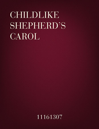 Childlike Shepherds' Carol