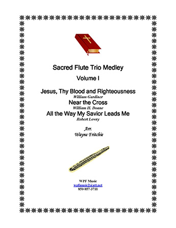 Sacred Flute Trio Medley Volume I