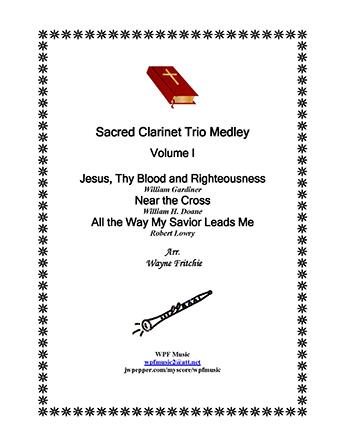 Sacred Clarinet Trio Medley Volume I