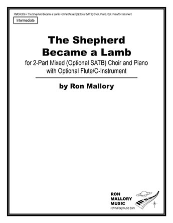 The Shepherd Became a Lamb