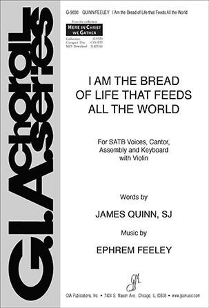 I Am the Bread of Life That Feeds All the World