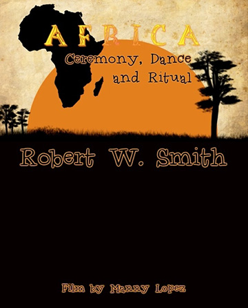 Africa: Ceremony, Song and Ritual