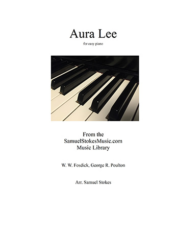 Aura Lee - for easy piano