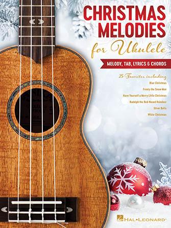 Christmas Melodies for Ukulele