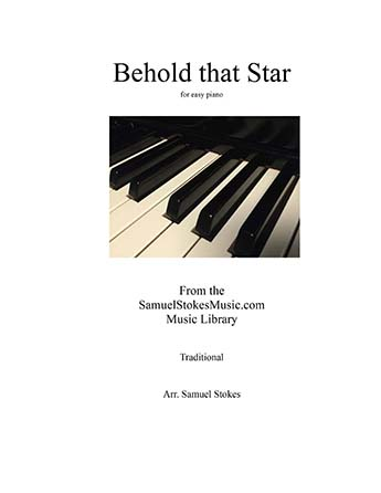 Behold that Star (Up Yonder) - for easy piano