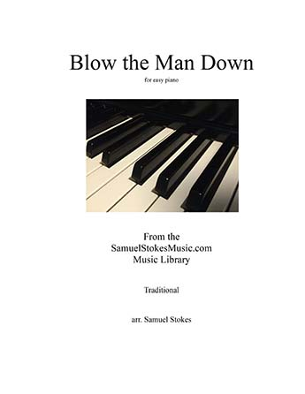 Blow the Man Down - easy piano