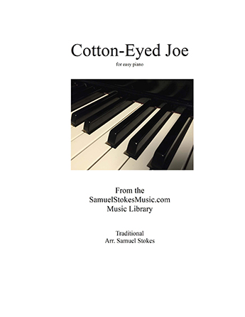 Cotton-Eyed Joe - for easy piano