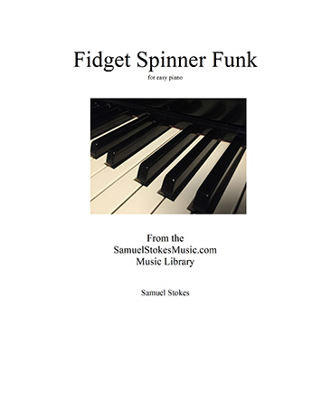Fidget Spinner Funk - for easy piano