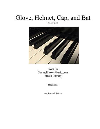 Glove, Helmet, Cap, and Bat (baseball, softball, or t-ball song!) - for  easy piano (optional voice) Thumbnail