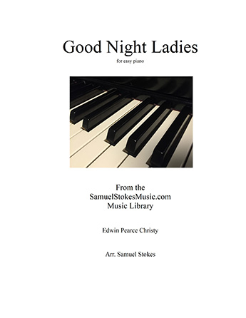 Good Night Ladies - for easy piano