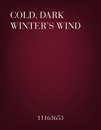 Cold, Dark Winter's Wind