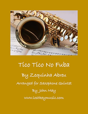 Tico Tico No Fuba - Saxophone Quintet