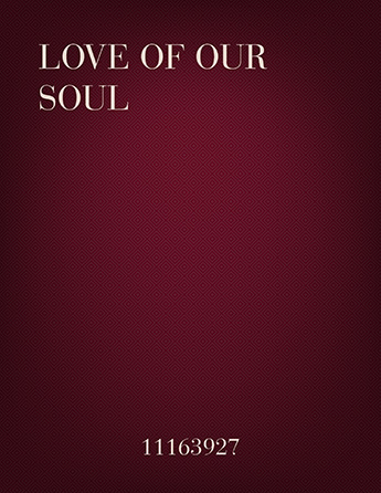 Love of Our Soul