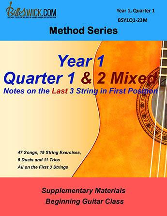 Bill Swick's Beginning Guitar Class Method - Quarters 1 & 2 Mixed