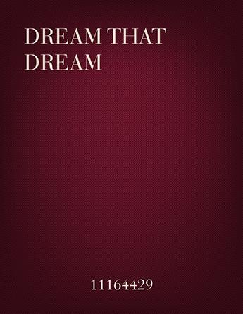 Dream That Dream