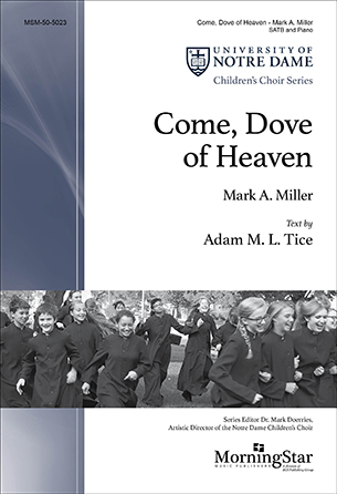 Come, Dove of Heaven