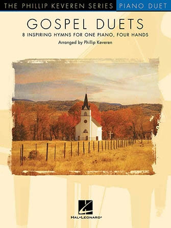 Gospel Duets (8 Inspiring Hymns For One Piano, Four Hands)