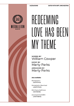 Redeeming Love Has Been My Theme
