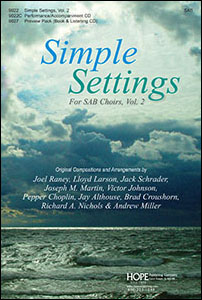 Accessible Choral Collection: Simple Settings for SAB Choirs