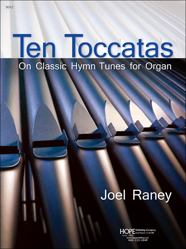 10 Toccatas on Classic Hymn Tunes for Organ Thumbnail