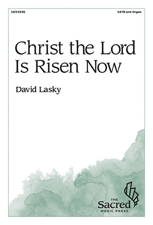 Christ the Lord Is Risen Now